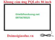 Khung cảm ứng tivi 86 inch - PQLabs